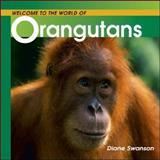 Orangutans, Diane Swanson, 1552854728