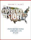 Experience History V1: To 1877, Davidson, James West and DeLay, Brian, 0077504720