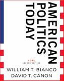 American Politics Today, Bianco, William T. and Canon, David T., 0393934721