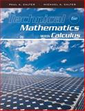 Technical Mathematics with Calculus, Calter, Michael A. and Calter, Paul A., 0470464720