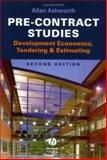 Pre-Contract Studies : Development, Economics, Tendering and Estimating, Ashworth, Allan, 0632064722