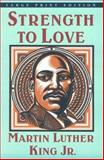 Strength to Love, King, Martin Luther, Jr., 0802724728