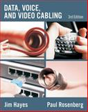 Data, Voice, and Video Cabling, Hayes, Jim and Rosenberg, Paul, 1428334726