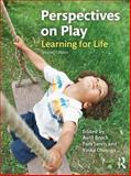 Perspectives on Play : Learning for Life, , 1447904729