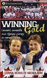 Winning Gold, Lorna Schultz Nicholson, 1552774724