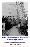 Enterprising Women and Shipping in the Nineteenth Century, Doe, Helen, 1843834723