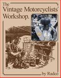 Vintage Motorcyclists' Workshop, RADCO Staff, 0854294724
