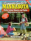 Camper's Guide to Minnesota Parks, Lakes, Forests and Trails, Little, Mickey, 087201472X