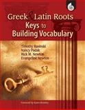 Greek and Latin Roots, Nancy Padak, 1425804721