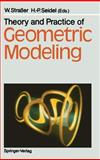 Theory and Practice of Geometric Modeling, , 3540514724