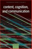 Content, Cognition, and Communication : Philosophical Papers II, Salmon, Nathan U., 0199284725