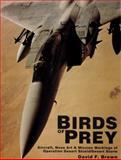 Birds of Prey Aircraft, David F. Brown, 0887404723