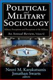 Political and Military Sociology : Military Perceptions and Perceptions of the Military, , 1412854725