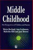 Middle Childhood, Borland, Moira, 1853024724