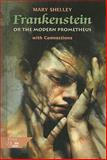 Frankenstein : Or, the Modern Prometheus - The 1818 Text, Shelley, Mary Wollstonecraft, 0030564727