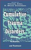 Cumulative Trauma Disorders : Prevention, Evaluation, and Treatment, , 0471284726