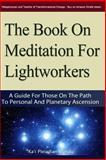 The Book on Meditation for Lightworkers, Ka't Mandu, 1480234729