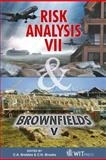 Risk Analysis VII and Brownfields V : Simulation and Hazard Mitigation / Prevention, Assessment, Rehabilitation, Restoration and Development of Brownfield Sites, C. A. (editor) Brebbia, 1845644727