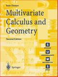Multivariate Calculus and Geometry, Dineen, Sean, 185233472X