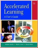 Accelerated Learning : A User's Guide, Smith, Alistair and Lovatt, Mark, 1904424724