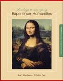 Experience Humanities : Beginnings Through the Renaissance, Matthews, Roy T. and Platt, DeWitt F., 0077494725