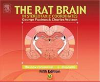 The Rat Brain in Stereotaxic Coordinates, Paxinos, George and Watson, Charles, 0120884720