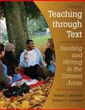 Teaching Through Text : Reading and Writing in the Content Areas, McKenna, Michael C. and Robinson, Richard D., 0132074729