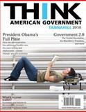 Think American Government 2010, Tannahill, Neal R., 0205714722