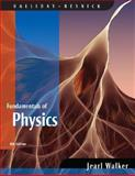 Fundamentals of Physics, Walker, Jearl and Resnick, Robert, 0470044721