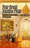 Four Great Russian Plays, Anton Chekhov, 0486434729