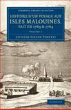 Histoire d'un Voyage Aux Isles Malouines, Fait en 1763 Et 1764 : Avec des Observations Sur le détroit de Magellan, et Sur les Patagons, Pernety, Antoine-Joseph, 1108074723