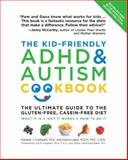 The Kid-Friendly ADHD and Autism Cookbook, Updated and Revised, Pamela Compart and Dana Laake, 1592334725