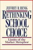 Rethinking School Choice 9780691044729