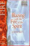 Blazing with the Fire of the Spirit, Larry Keefauver, 0884194728