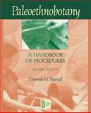 Paleoethnobotany, Second Edition : A Handbook of Procedures, Pearsall, Deborah M., 1598744720