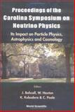 Neutrino Physics : Its Impact on Particle Physics, Astrophysics and Cosmology, , 981024472X