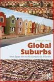 Global Suburbs : From the Rio Grande to Rio de Janeiro, Herzog, Lawrence, 0415644739