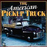 The American Pickup Truck, Mueller, Mike, 0760304734