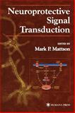 Neuroprotective Signal Transduction, , 0896034739