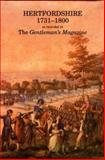 Hertfordshire 1731 to 1800 : As Recorded in the Gentleman's Magazine, , 0901354732