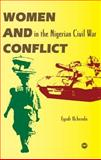 Women and Conflict in the Nigerian Civil War, Uchendu, Egodi, 1592214738