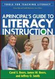 A Principal's Guide to Literacy Instruction, Beers, Carol S. and Beers, James W., 1606234730