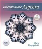 Intermediate Algebra, Dugopolski, Mark, 0072934735