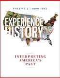Experience History, from 1865, Davidson, James West and DeLay, Brian, 0077504739
