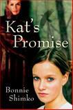 Kat's Promise, Bonnie Shimko, 0152054731