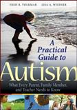 A Practical Guide to Autism 1st Edition