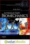 Introductory BiomechanicsText and Evolve eBooks Package, Kerr, Andrew, 0702044733