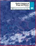 Clarke's Analysis of Drugs and Poisons, 3rd Edition, Anthony C. Moffat, M. David Osselton, Brian Widdop, 0853694737