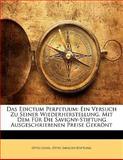 Das Edictum Perpetuum: Ein Versuch Zu Seiner Wiederherstellung. Mit Dem Für Die Savigny-Stiftung Ausgeschriebenen Preise Gekrönt, Otto Lenel and Otto Savigny-Stiftung, 1142504735