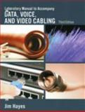 Data, Voice, and Video Cabling, Hayes, Jim, 1428334734